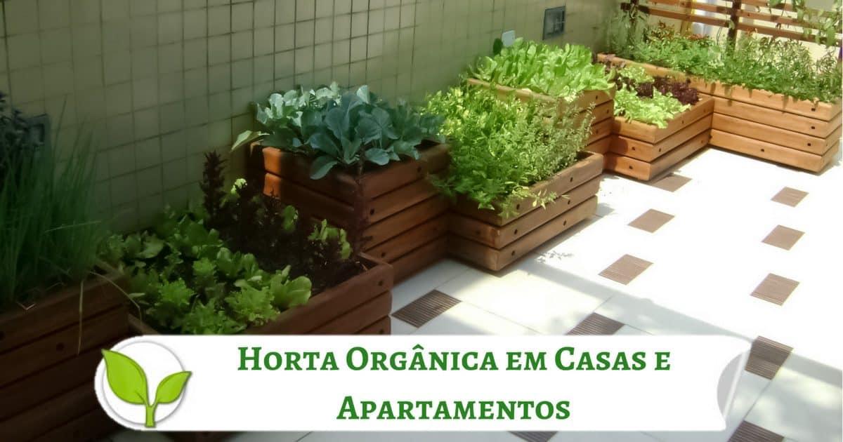 Horta Orgânica em Casas e Apartamentos